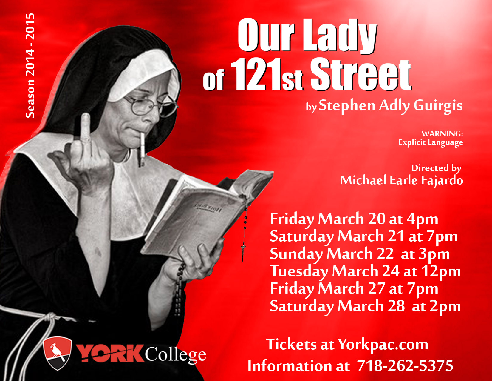 our lady of 121st street Our lady of 121st street please read the information below to purchase tickets d about the show: the ortiz funeral room is in big trouble: the body of beloved community activist and nun sister rose has been stolen from the viewing room, and waiting for her proper.