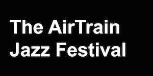 The AirTrain Jazz Festival